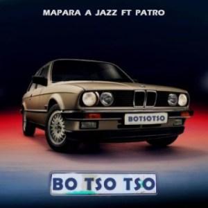 Mapara a jazz - Botsotso Ft Patroboy